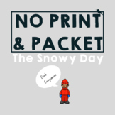 Distance Learning and Home Program Packet The Snowy Day Wi