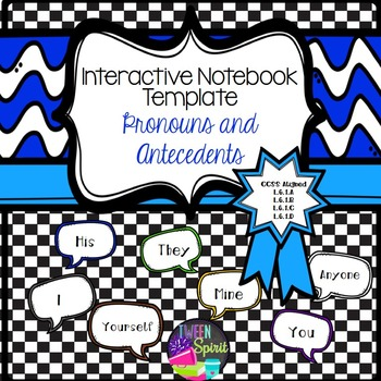 Pronouns and Antecedents for Interactive Student Notebooks