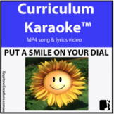 'PUT A SMILE ON YOUR DIAL!' (Pre K-3) ~Curriculum Song Vid