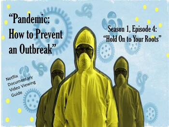 """""""Pandemic: How to Prevent an Outbreak"""" Netflix Documentary Video Guide - S01E04"""