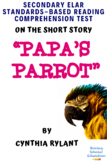 """""""Papa's Parrot"""" Short Story by Cynthia Rylant Multiple-Cho"""