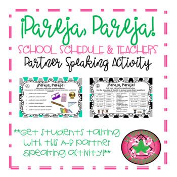 ¡Pareja, Pareja! - Schedule, Supplies, and Teacher Partner Speaking Activity