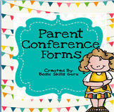 ~Parent Conference Forms~