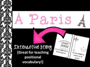 À Paris ~ French Interactive Positional Words Reader {devant, derrière, dans...}