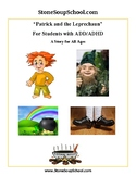 """Reading - """"Patrick and the Leprechaun"""" for Students with A"""