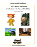 """""""Patrick and the Leprechaun"""" - For Students with Physical Disabilities"""