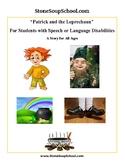 """Patrick and the Leprechaun"" - Speech or Language Disabilities"