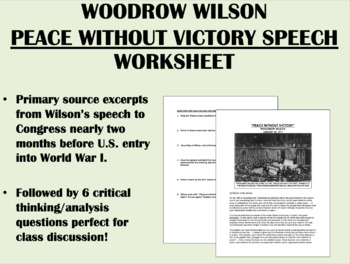 """Peace Without Victory"" - Woodrow Wilson - World War I - US/Global/World/APUSH"