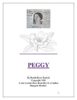 """Peggy"" one-woman play about Margaret Mitchell, author of"