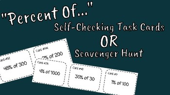 """Percent Of..."" Self-Checking Task Cards OR Scavenger Hunt"