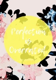 """""""Perfection Is Overrated"""" - Quote Poster"""
