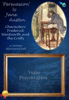 'Persuasion' by Jane Austen - Characters: Frederick Wentworth and the Crofts