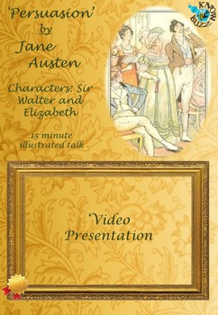 'Persuasion' by Jane Austen - Characters: Sir Walter and Elizabeth
