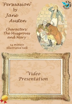 'Persuasion' by Jane Austen - Characters: The Musgroves and Mary