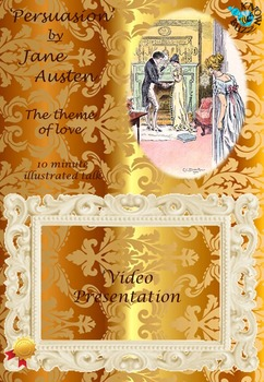 'Persuasion' by Jane Austen - The theme of love