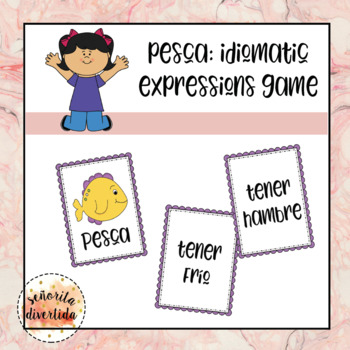 ¡Pesca!: An Idiomatic Expressions Game