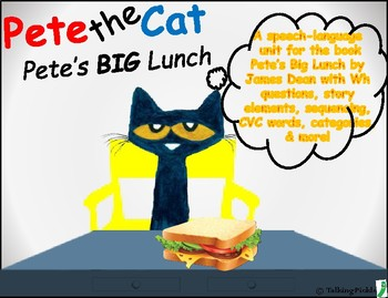 """Pete the Cat and the Big Lunch"" Speech Activities (NO Prep)"