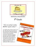 """""""Piece of Cake!"""" Adding & Subtracting Mixed Numbers 5th Grade Game Packet"""