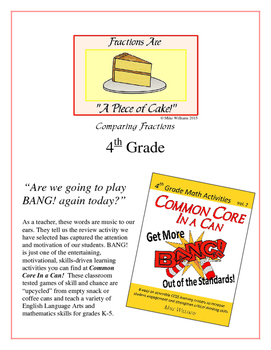 """""""Piece of Cake!"""" Comparing Fractions 4th Grade Common Core Game Packet"""