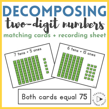|Place Value| Decomposing 2-Digit Numbers Base Ten Blocks Matching Cards Center