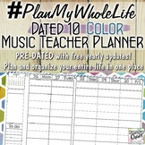 #PlanMyWholeLife Music Teacher Planner Bundle: Dated 10 COLOR