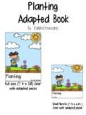 ❊ Planting : An Adapted Book ❊ Plant Needs ❊ Plant Life Cycle ❊ Special Needs