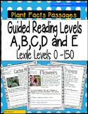 (Plants) Leveled Passages Guided Reading Levels A,B,C,D,E (Lexiles 0-150)
