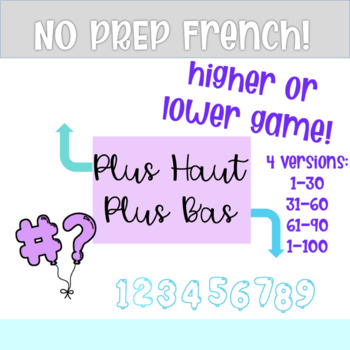 """""""Plus Haut Plus Bas"""" French numbers game"""