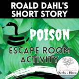 """""""Poison"""" by Roald Dahl: Engaging Short Story Comprehension Escape Room"""