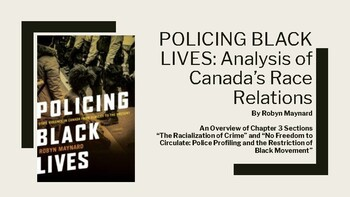"""Policing Black Lives"": Analysis of Canada's Race Relations - PowerPoint Lecture"