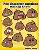 """Poo"" Character emotion mini clip art set"