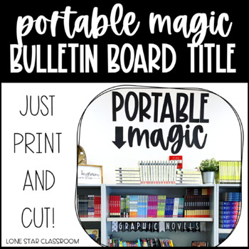 """Portable Magic Found Here"" Bulletin Board Set - 2 Versions Available"