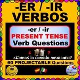 REGULAR VERBS - ER/-IR Present Tense Verb Questions for SPANISH Class! ¡Olé!