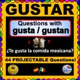GUSTAR Questions for Spanish class. ¡Pregúntame!