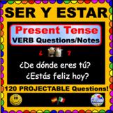 SER and ESTAR Present Tense Questions for SPANISH Class! ¡Pregúntame!