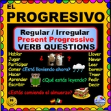PRESENT PROGRESSIVE  Verbs - Questions for Spanish Class ¡Olé!