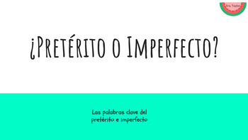 ¿Preterit or Imperfect? Slideshow with Participation Cards
