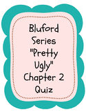 """Pretty Ugly"" Chapter 2 Quiz"