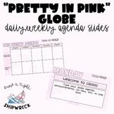 """Pretty in Pink"" Globe Daily/Weekly Slides (Social Studies & Science!) EDITABLE"