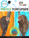 """""""Prickly Porcupines"""" Art Lesson Plan for K-6"""