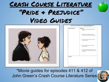 """Pride and Prejudice"" Crash Course Literature Video Guides (Episodes 411 & 412)"