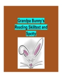 (Primary Grades) Grandpa Bunny's Reading Skilltext for Spotty