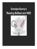 (Primary Grades) Grandpa Bunny's Reading Skilltext and HIDE!