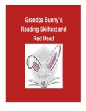 (Primary Grades) Grandpa Bunny's Reading Skilltext for Red Head