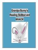 (Primary Grades) Grandpa Bunny's Reading Skilltext for WHACK!