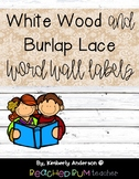 (Print Font) Distressed White Wood / Shiplap / Burlap & Lace: Word Wall Letters