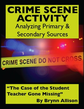Crime Scene Activity: Analyzing Primary and Secondary Source Evidence, available on TpT.