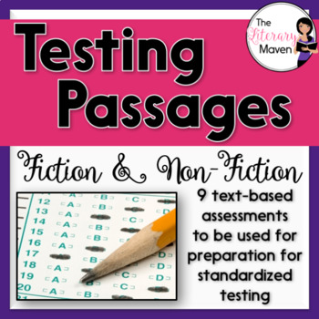 Fiction and Nonfiction Test Passages: Practice Assessments. 9 text-based assessments to be used for preparation for standardized testing. Available on TpT.