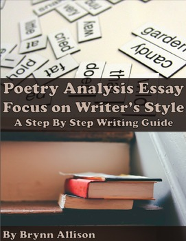 Poetry Analysis Essay on Writer's Style: Step by Step Writing Guide, available on TpT.