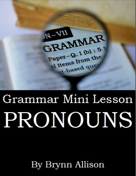 Pronouns - Grammar Mini Lesson - Notes, Practice, Quiz, available on TpT